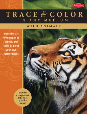 Wild Animals: Trace Line Art Onto Paper or Canvas, and Color or Paint Your Own Masterpieces - Watts, Toni, and Morgan, Jason