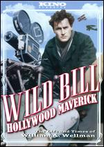 Wild Bill: Hollywood Maverick - Todd Robinson