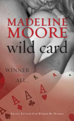 Wild Card - Moore, Madeline