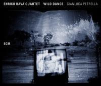 Wild Dance - Enrico Rava Quartet & Gianluca Petrella