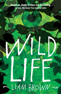 Wild Life - Brown, Liam