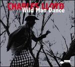 Wild Man Dance: Live at Wroclaw Philharmonic, Wroclaw, Poland, November 24, 2013