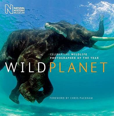Wild Planet: Celebrating Wildlife Photographer of the Year - The Natural History Museum