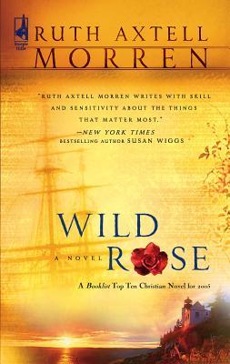 Wild Rose - Morren, Ruth Axtell