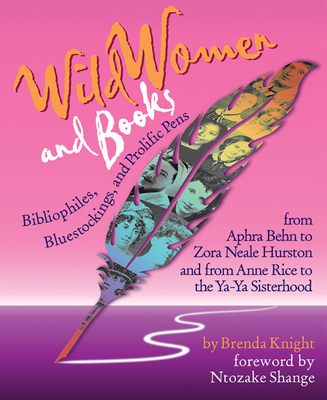 Wild Women and Books - Knight, Brenda