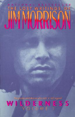 Wilderness: The Lost Writings of Jim Morrison - Morrison, Jim