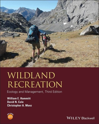 Wildland Recreation: Ecology and Management - Hammitt, William E., and Cole, David N., and Monz, Christopher A.