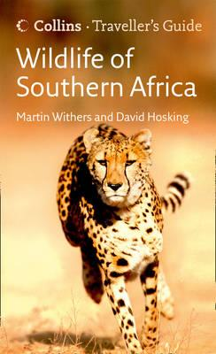 Wildlife of Southern Africa - Hosking, David, and Withers, Martin