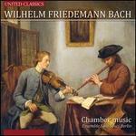 Wilhelm Friedemann Bach: Chamber Music