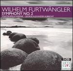 Wilhelm Furtw�ngler: Symphony No. 2