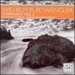 Wilhelm Furtw�ngler: Symphony No. 3