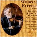 Wilhelm Klepper: Lieder; Klaviertrio; Notizen für Violine solo