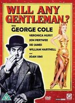 Will Any Gentleman? - Michael Anderson