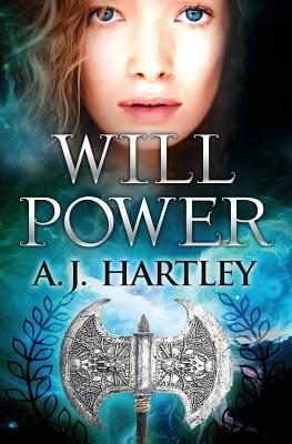 Will Power - Hartley, A J, PH.D.