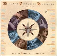 Will the Circle Be Unbroken, Vol. 2 - The Nitty Gritty Dirt Band