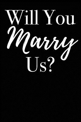 Will You Marry Us?: Blank Lined Journal - Journals, Passion Imagination