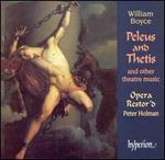 William Boyce: Peleus and Thetis and Other Theatre Music - Andrew Dale Forbes (bass); Christopher Lemmings (tenor); Jack Edwards (vocals); Jilly Bond (vocals); Joseph Cornwell (tenor);...