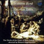 William Byrd: Lamentations; Four Part Mass; Thomas Tallis: Lamentations I & II; Audivi vocem de caelo