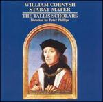 William Cornysh: Stabat Mater