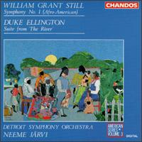 "William Grant Still: Symphony No. 1 ""Afro-American""; Duke Ellington: Suite from The River - Detroit Symphony Orchestra; Neeme J�rvi (conductor)"