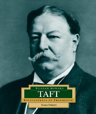 William Howard Taft: America's 27th President -