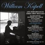 William Kapell: Live Performances - Three First Releases