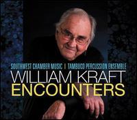 William Kraft: Encounters - Alfredo Bringas (percussion); Alison Bjorkedal (harp); John Schneider (guitar);...