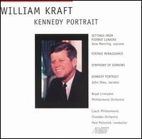 William Kraft: Kennedy Portrait - Jane Manning (soprano); John Shea; Paul Polivnick (conductor)