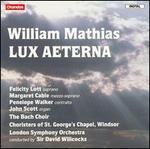 William Mathias: Lux Aeterna