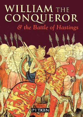 William the Conqueror and The Battle of Hastings - English - St. John Parker, Michael, and McIlwain, John (Volume editor)