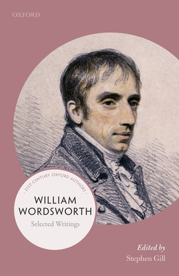 William Wordsworth: 21st-century Oxford Authors - Gill, Stephen (Editor)