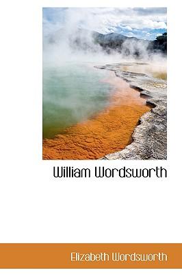 William Wordsworth - Wordsworth, Elizabeth