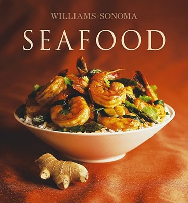 Williams-Sonoma Collection: Seafood - Miller, Carolyn