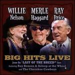 "Willie Merlie & Ray: Big Hits Live From the ""Last of the Breed"" Tour"