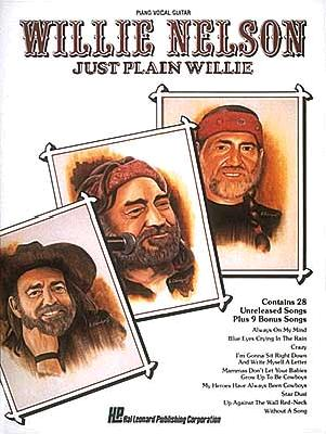 Willie Nelson - Just Plain Willie - Hal Leonard Publishing Corporation (Creator)