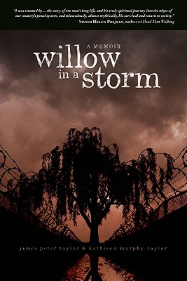 Willow in a Storm: A Memoir - Taylor, James Peter, and Murphy-Taylor, Kathleen