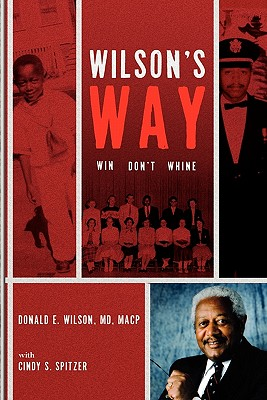 Wilson's Way - Wilson MD, Donald E, and Spitzer, Cindy S