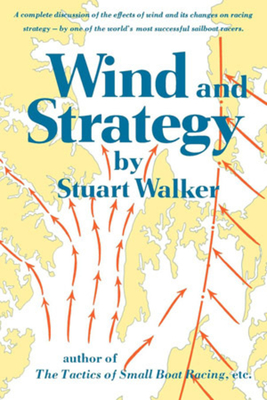 Wind and Strategy - Walker, Stuart H