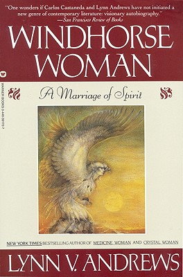 Windhorse Woman: A Marriage of Spirit - Andrews, Lynn