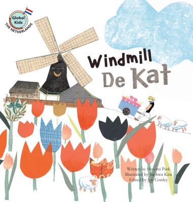 Windmill de Kat: Netherlands - Park, Hyo-Mi