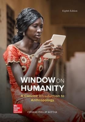 Window on Humanity: A Concise Introduction to General Anthropology - Kottak, Conrad