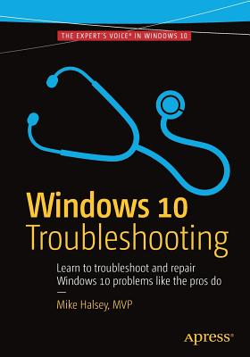 Windows 10 Troubleshooting - Halsey, Mike