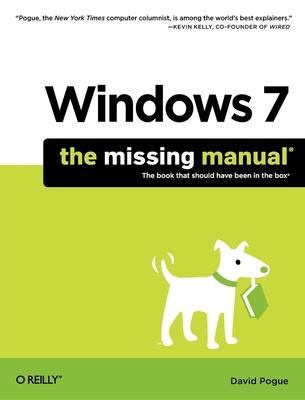 Windows 7: The Missing Manual - Pogue, David