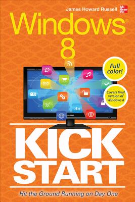 Windows 8 Kickstart - Russell, James Howard