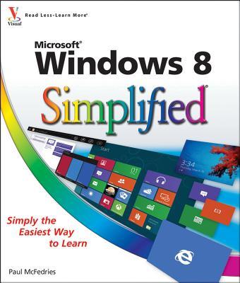 Windows 8 Simplified - McFedries, Paul