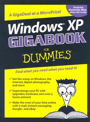 Windows XP Gigabook for Dummies - Weverka, Peter, and Chambers, Mark L, and Harvey, Greg