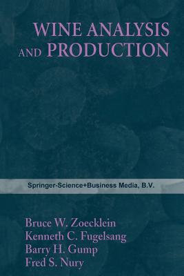 Wine Analysis and Production - Zoecklein (Editor)