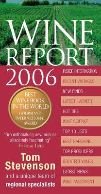 Wine Report 2006 - Stevenson, Tom