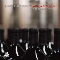 Wine & Waltzes: Live at Bastianich Winery - Enrico Pieranunzi