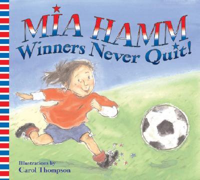 Winners Never Quit! - Hamm, Mia